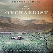 The Orchardist | [Amanda Coplin]