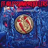 Fearless Vampire Killers Militia of the Lost