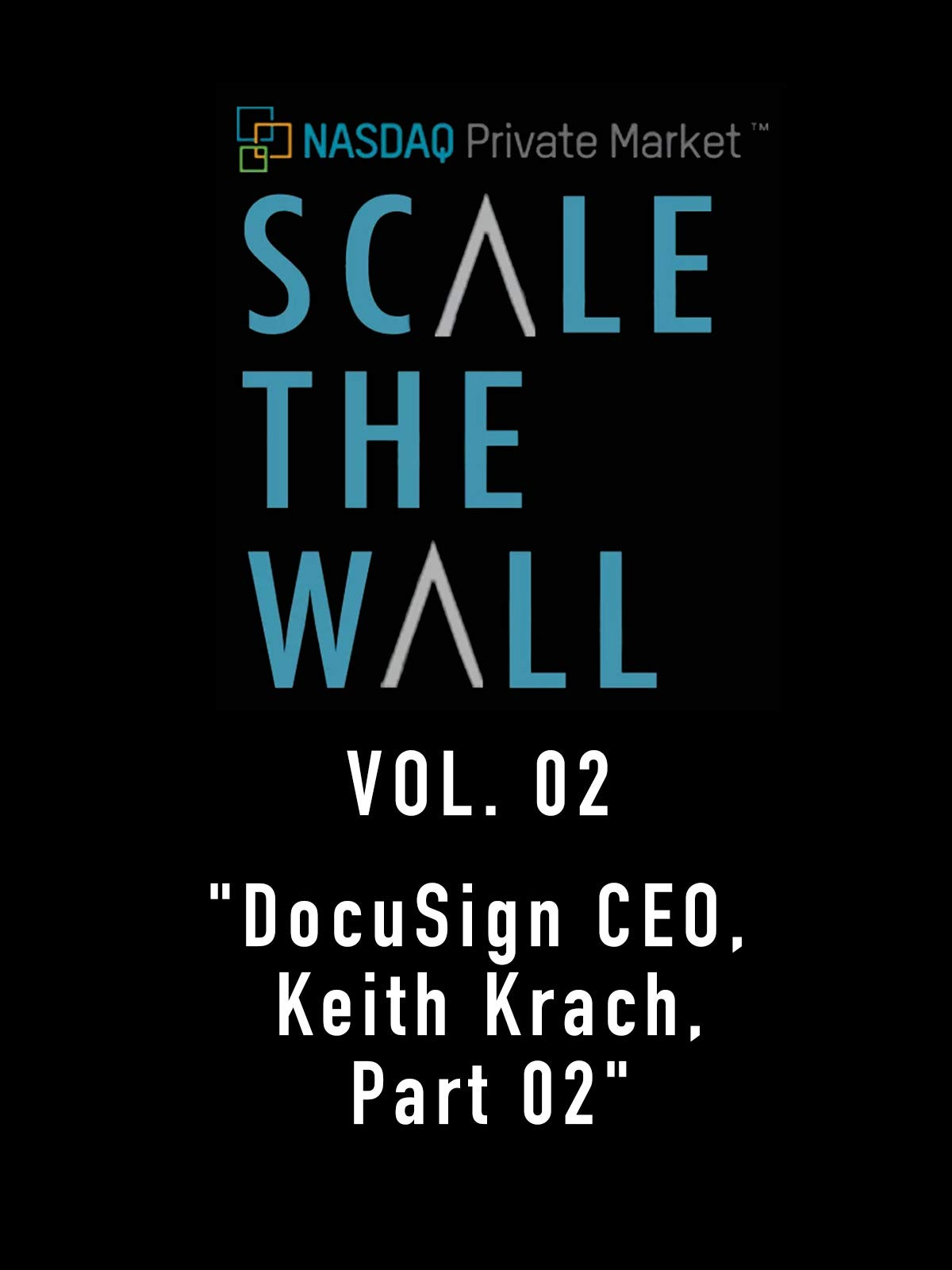 Scale the Wall Vol. 02
