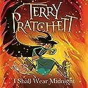 I Shall Wear Midnight: Discworld Book 38, (Discworld Childrens Book 5) | Livre audio Auteur(s) : Terry Pratchett Narrateur(s) : Stephen Briggs