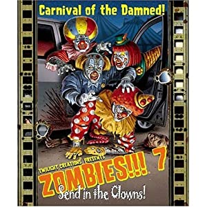 Click to buy Zombies!!! 7 Send in the Clowns from Amazon!