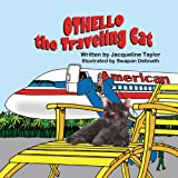 img - for Othello, the Traveling Cat book / textbook / text book