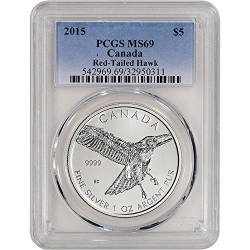 2015 CA Canada Silver Red-Tailed Hawk (1 oz) $5 MS69 PCGS
