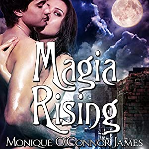 Magia Rising Audiobook