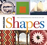 img - for Museum Shapes (Metropolitan Museum of Art) book / textbook / text book