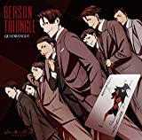 REASON TRIANGLE♪QUADRANGLE