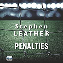 Penalties Audiobook by Stephen Leather Narrated by Simon Mattacks