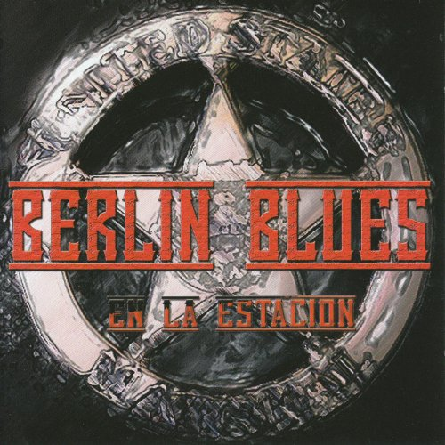 Berlin Blues-En La Estacion-SP-2012-SSR Download