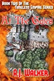 img - for At the Gates (Timeless Empire Book Two 2) book / textbook / text book