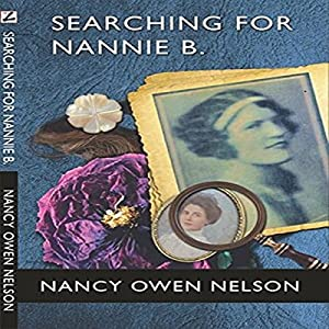Searching for Nannie B. Audiobook