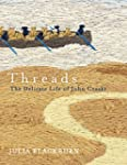 Threads: The Delicate Life of John Cr...