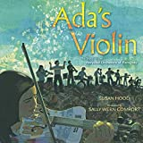 Ada's Violin: The Story of the Recycled Orchestra of Paraguay (English Edition)