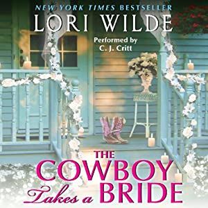 The Cowboy Takes a Bride | [Lori Wilde]