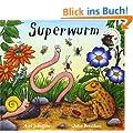 Superwurm: Vierfarbiges Bilderbuch
