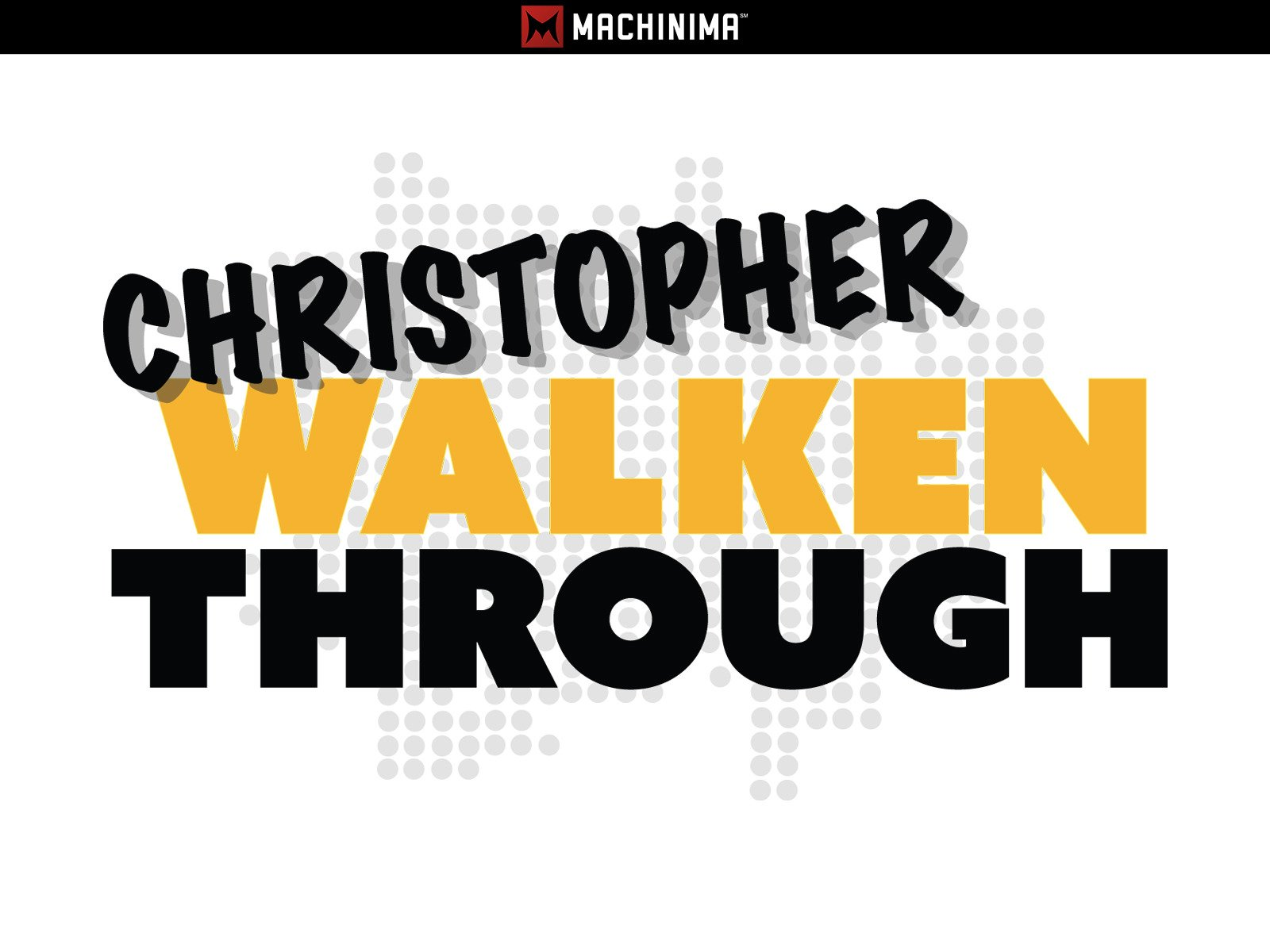 Christopher Walkenthrough on Amazon Prime Instant Video UK