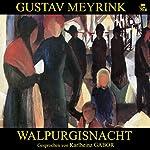 Walpurgisnacht | Gustav Meyrink