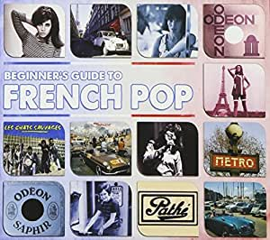 Beginners Guide to French Pop