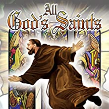 All God's Saints Radio/TV Program Auteur(s) : Philip Gardiner Narrateur(s) : Philip Gardiner