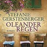 Oleanderregen | Stefanie Gerstenberger