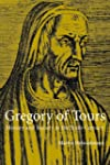 Gregory of Tours: History and Society...