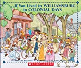 If You Lived In Williamsburg in Colonial Days (0590929224) by Barbara Brenner