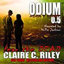 Nina's Story: Odium 0.5: The Dead Saga Audiobook by Claire C. Riley Narrated by Hollie Jackson