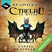 L'Appel de Cthulhu (Cthulhu - Le mythe 4) | Howard Phillips Lovecraft