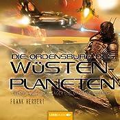 Die Ordensburg des Wüstenplaneten (Dune 6) | Frank Herbert