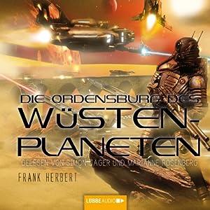 Die Ordensburg des Wüstenplaneten (Dune 6) Hörbuch