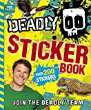 Deadly Sticker Book 2014 (Steve Backshall's Deadly Series)