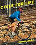 Cycle for Life: Bike and Body Health...