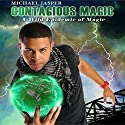 A Wild Epidemic of Magic: Contagious Magic, Volume 2 Audiobook by Michael Jasper Narrated by Mike Alger