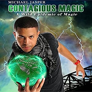 A Wild Epidemic of Magic Audiobook