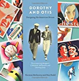 img - for Dorothy and Otis: Designing the American Dream book / textbook / text book