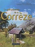 echange, troc Lucien Souny - Le petit patrimoine de la Corrèze