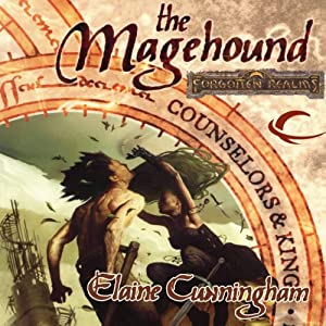 The Magehound: Forgotten Realms: Counselors & Kings, Book 1 | [Elaine Cunningham]