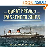 Great French Passenger Ships (Great Passenger Ships)