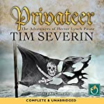 Privateer: Pirate Series, Book 4 | Tim Severin