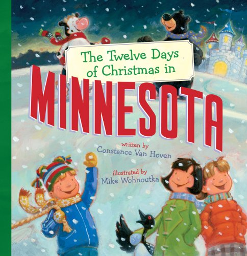 The Twelve Days Of Christmas In Minnesota (The Twelve Days Of Christmas In America)