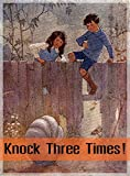 img - for Knock Three Times! (Illustrated) book / textbook / text book
