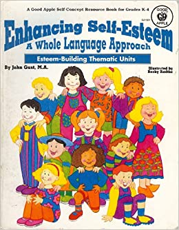 english language and self esteem Language english español  the importance of self-esteem for kids with learning  kids with learning and attention issues can become increasingly.
