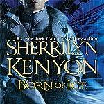 Born of Ice: A League Novel | Sherrilyn Kenyon