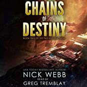 Chains of Destiny: Episode 2: The Pax Humana Saga | Nick Webb