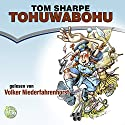 Tohuwabohu Audiobook by Tom Sharpe Narrated by Volker Niederfahrenhorst