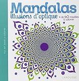 Mandalas Illusions d'optique...