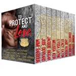 To Protect and Love: A Boxed Set of 9...