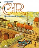 Les jouets C.R invention et fantaisie 1998