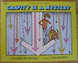Gravity is a Mystery (0064450570) by Branley, Franklyn Mansfield