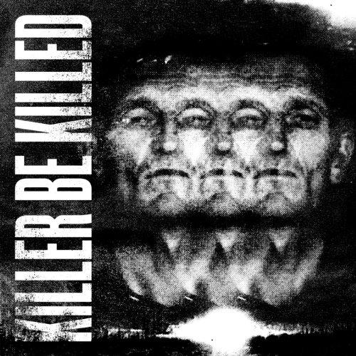 Killer Be