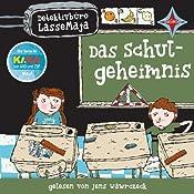 Das Schulgeheimnis (Detektivbüro LasseMaja 1) | Martin Widmark